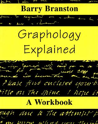 Graphology Explained By Branston, Barry